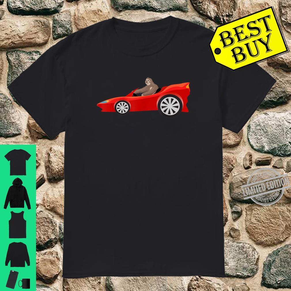 Sloth Driving Race Car Cute Lazy Animal Racer Shirt