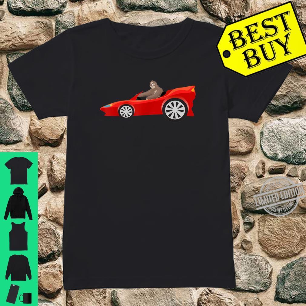 Sloth Driving Race Car Cute Lazy Animal Racer Shirt ladies tee