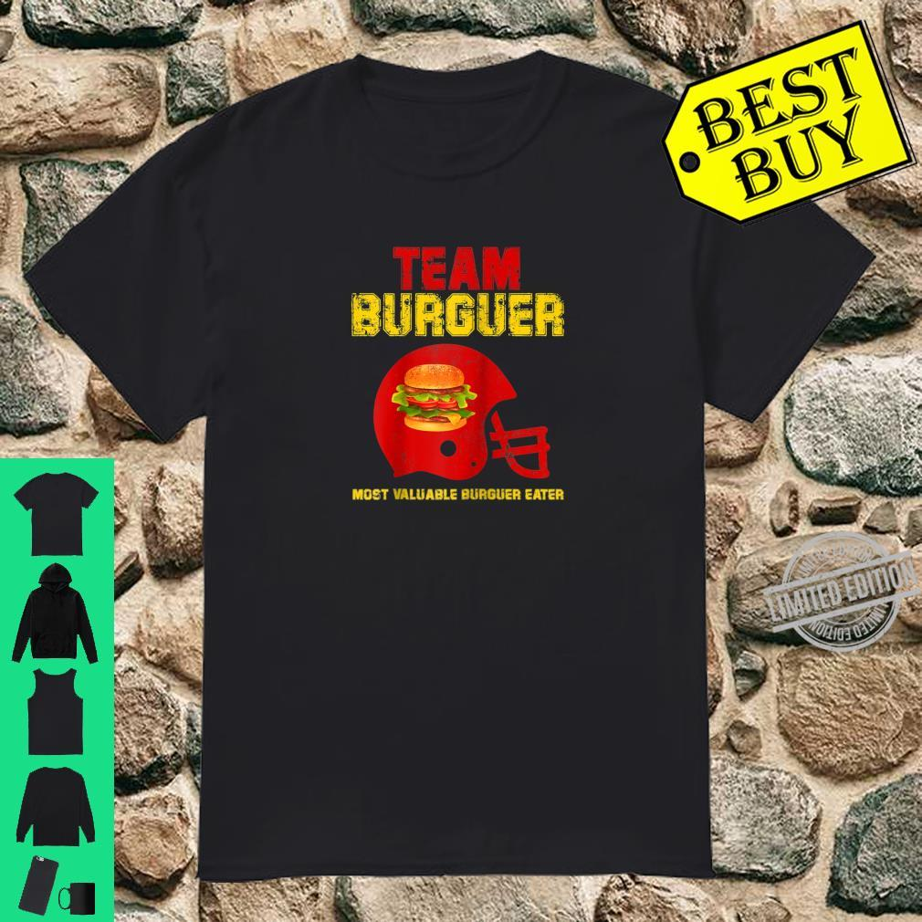 Team Burger Football Game Fan Most Valuable Surguer eater Shirt