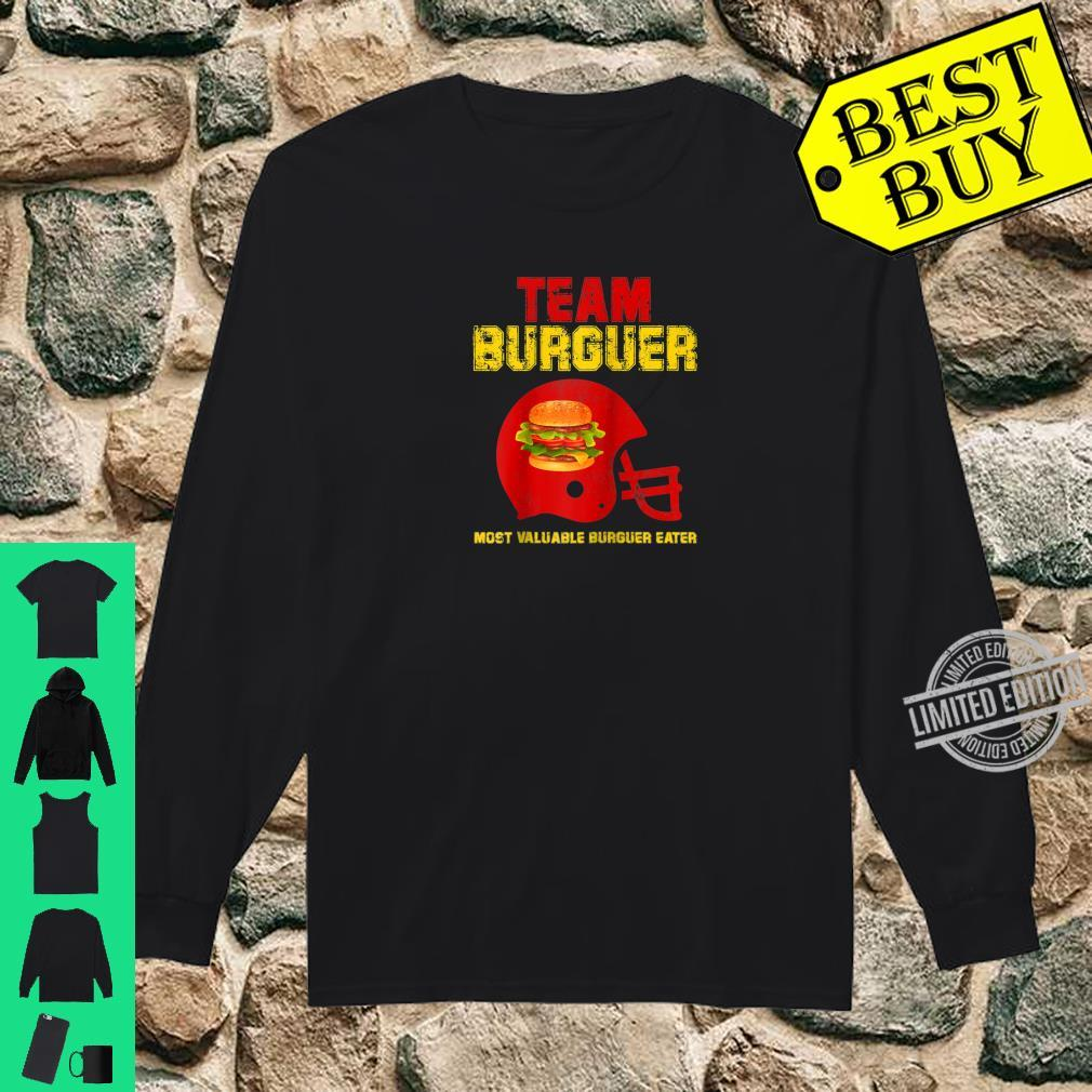 Team Burger Football Game Fan Most Valuable Surguer eater Shirt long sleeved