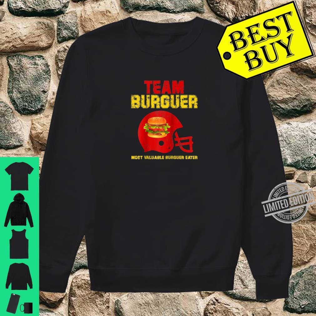 Team Burger Football Game Fan Most Valuable Surguer eater Shirt sweater