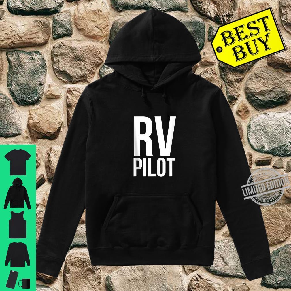 Travel RV Pilot Motorhome Vacation Couples Vanning Shirt hoodie