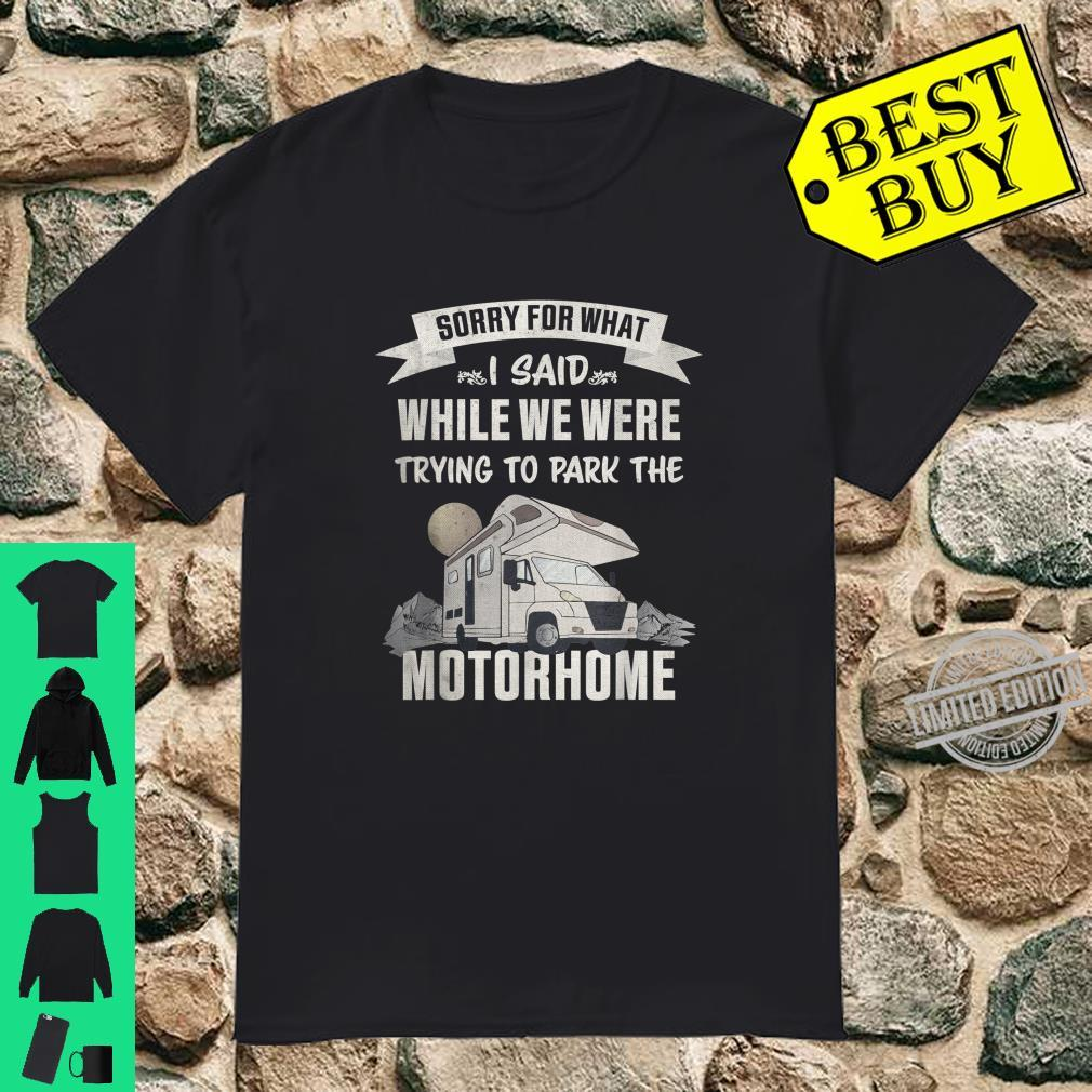 Trying to park the Motorhome RV Camper van Shirt