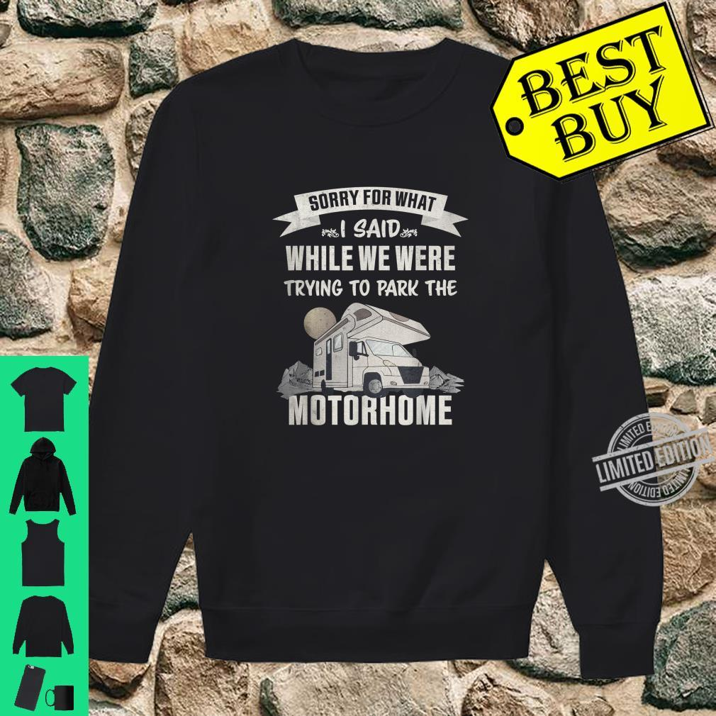 Trying to park the Motorhome RV Camper van Shirt sweater