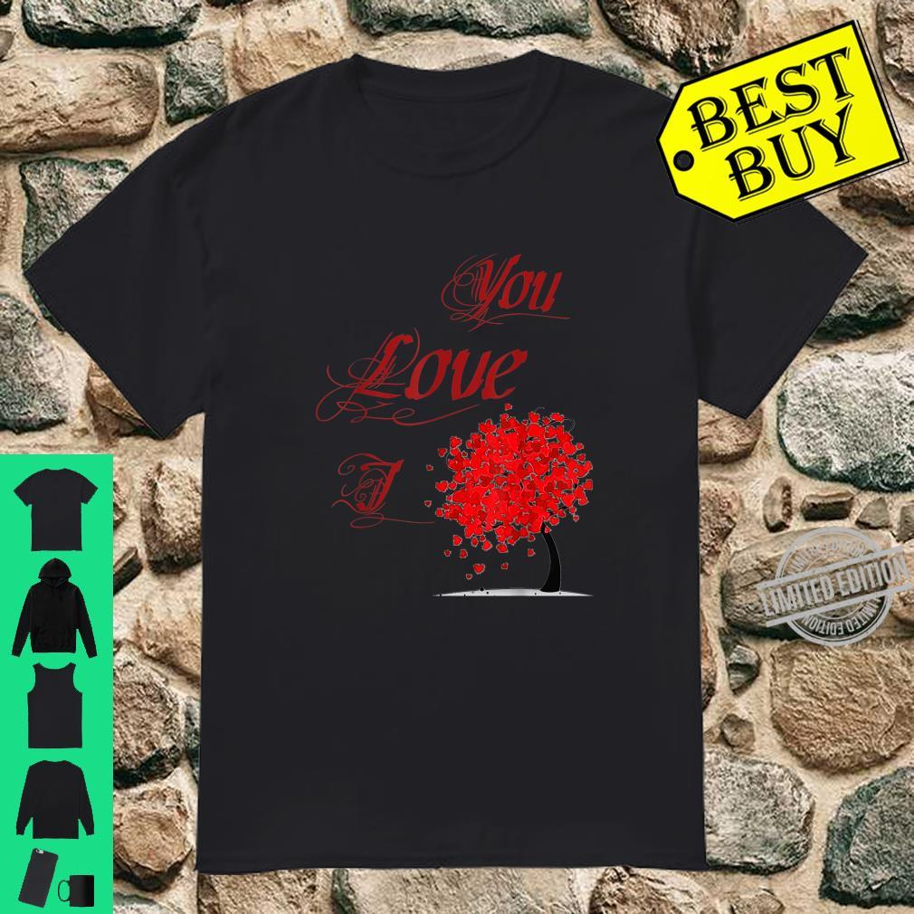 Valentine Day 2020 Tree Love I Love You Cute Lovely Shirt
