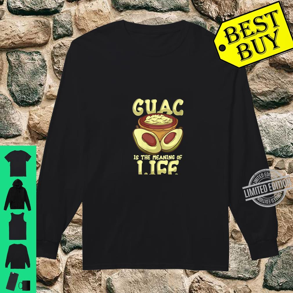 Womens Guacamole Guac Is The Meaning Of Life Avocado Food Humor Shirt long sleeved