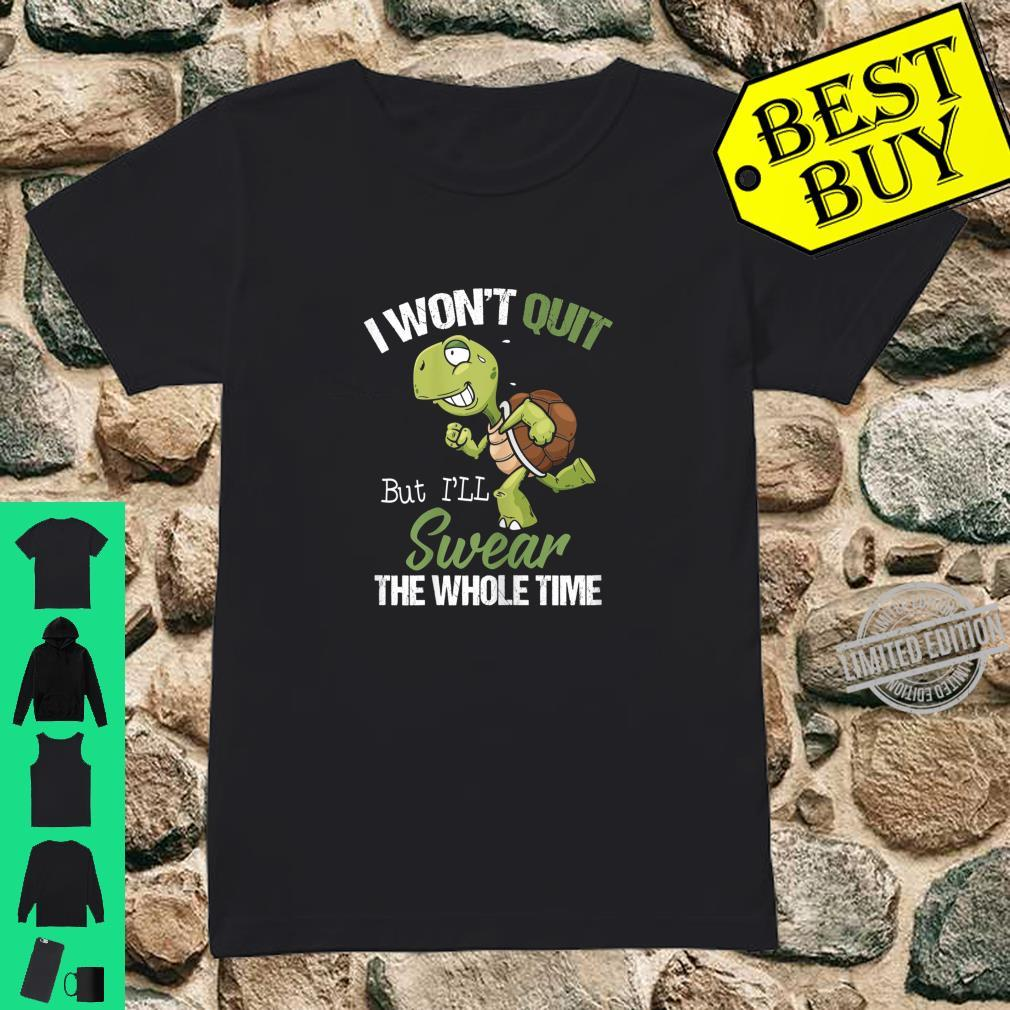 Womens I Won't Quit But I'll Swear The Whole Time, Running Shirt ladies tee