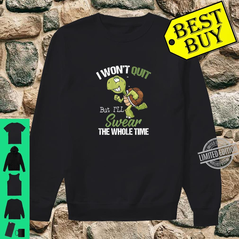 Womens I Won't Quit But I'll Swear The Whole Time, Running Shirt sweater